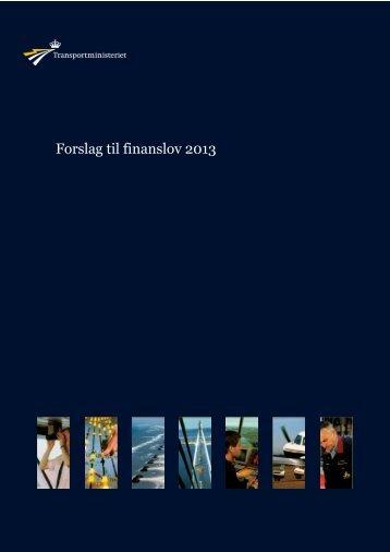 Pjece: Forslag til finanslov 2013 - Transportministeriet
