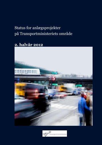 Status for anlægsprojekter på Transportministeriets område 2 ...