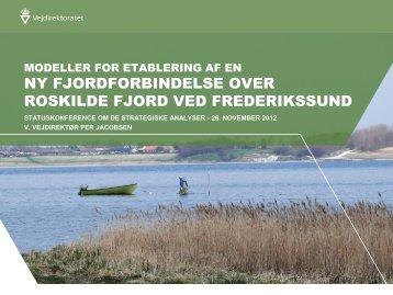 Modeller for etablering af en ny fjordforbindelse over Roskilde Fjord ...
