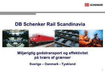 DB Schenker Rail Scandinavia Miljørigtig godstransport og ...