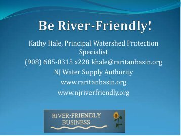 River-Friendly - Sustainable Raritan River