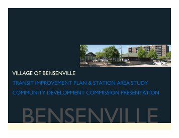 village of bensenville transit improvement plan ... - The Lakota Group