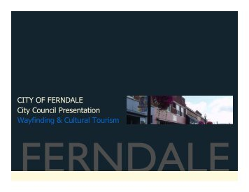 CITY OF FERNDALE City Council Presentation ... - The Lakota Group