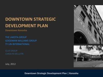 Downtown Strategic Development Plan | Kenosha - The Lakota Group