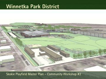 skokie playfield master plan - The Lakota Group