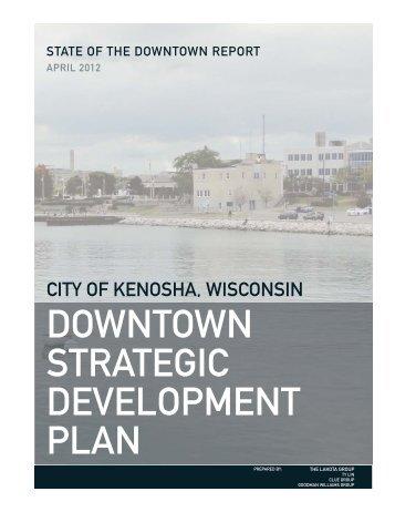 Kenosha State of Downtown Report.indd - The Lakota Group
