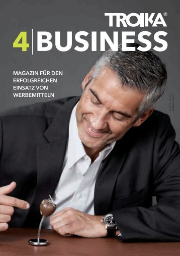 4BUSINESS 1/2012 NE-D, PDF, ca. 2,7 MB - Troika Germany GmbH