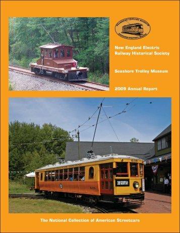 2009 Annual Report - the Seashore Trolley Museum