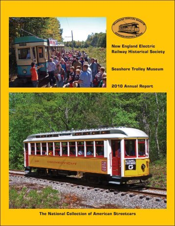 2010 Annual Report - the Seashore Trolley Museum