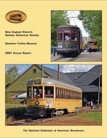 2007 Annual Report - the Seashore Trolley Museum