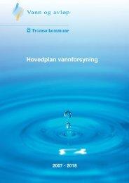 Hovedplan vannforsyning 2007-2018 - Tromsø kommune