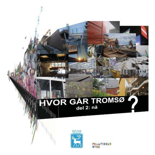 b6d840d60 Den nye byen - Tromsø kommune