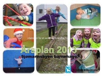 Årsplan Sjømannsbyen barnehage 2013 - Tromsø kommune