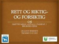 smittefarlig avfall i pasient / brukers hjem lillian ... - Tromsø kommune