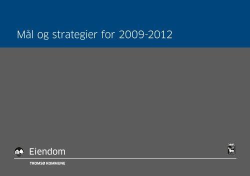 Mål og strategier for 2009-2012 - Tromsø kommune