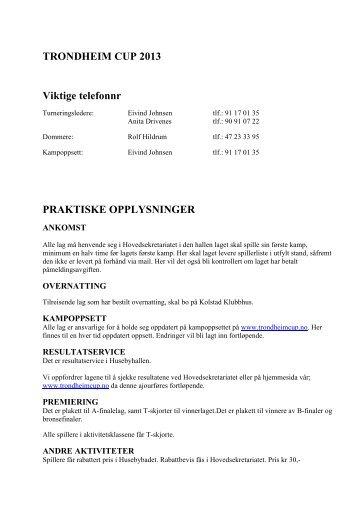 TRONDHEIM CUP 2013 Viktige telefonnr PRAKTISKE ...