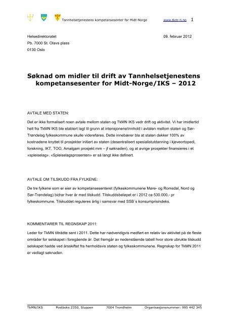 Søknad om midler til drift av Tannhelsetjenestens kompetansesenter ...