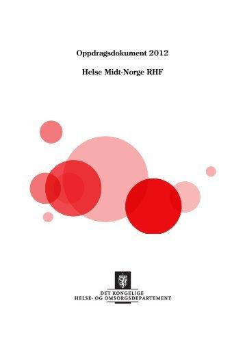 Oppdragsdokument 2012 Helse Midt-Norge RHF - Regjeringen.no
