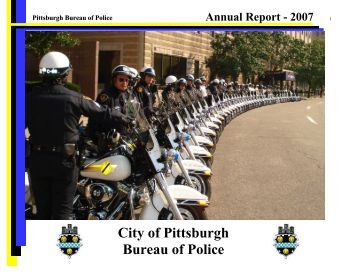Copy of Pittsburgh Bureau of Police Annual Report - City of Pittsburgh