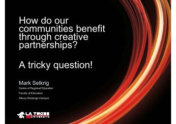 How do our communities benefit through creative partnerships? A ...