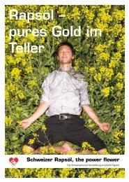 Rapsöl – pures Gold im Teller - Schweizer Rapsöl