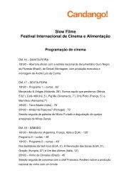 Slow Filme Festival Internacional de Cinema e ... - Candango!