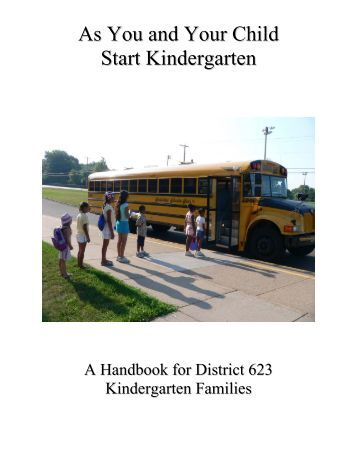 handbook of kindergarten The kindergarten year is foundational for all the following years of schooling a positive, successful experience will establish good attitudes toward learning, work habits, student-teacher relationships and subject matter that.