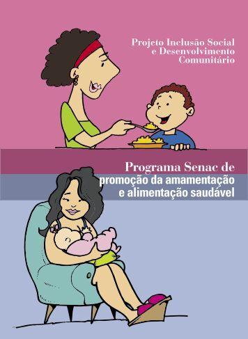 Amamentação e Alimentação Saudável para ... - IBFAN Brasil