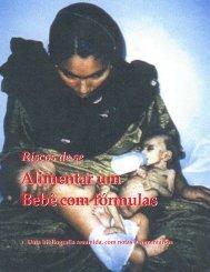 Riscos de se alimentar um bebê com fórmulas.Uma ... - IBFAN Brasil