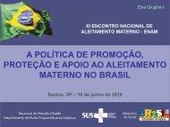 Política de promoção, proteção e apoio ao ... - IBFAN Brasil