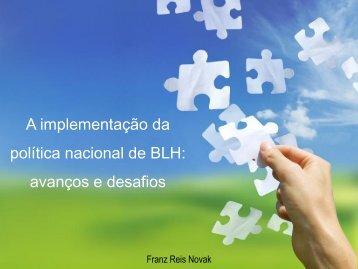 Implementação da política nacional de BLH avanços ... - IBFAN Brasil