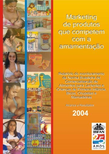 Relatório do Monitoramento 2004 - IBFAN Brasil