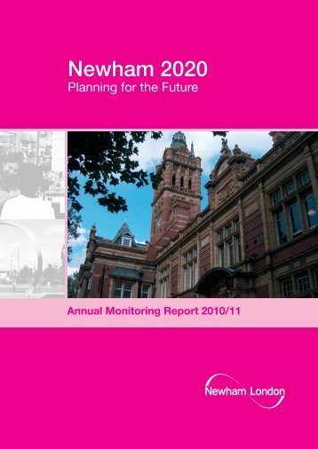 Annual Monitoring Report 2010/11 - Newham