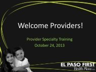 TPA & HCO Specialty Provider Training Oct 24, 2013 - El Paso First ...