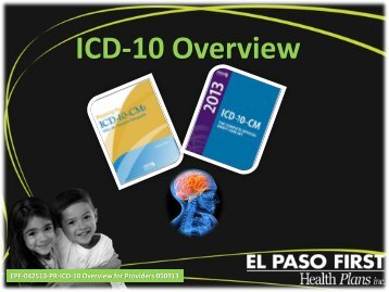 Provider Specialty ICD10 Overview - El Paso First Health Plans, inc.