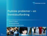 Psykiske problemer – en fremtidsutfordring - Helseetaten