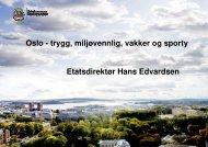 Bymiljøetatens innsats for byutvikling i tråd med ... - Helseetaten
