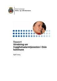 Rapport Utredning om trygghetsalarmtjenesten i Oslo ... - Helseetaten