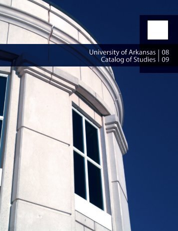 08 09 University of Arkansas Catalog of Studies