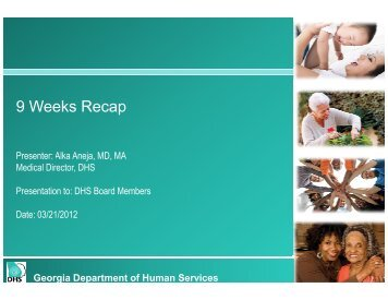 9 Weeks Recap - Department of Human Services