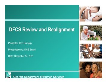 DFCS Review and Realignment - Department of Human Services