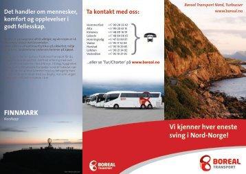 Vi kjenner hver eneste sving i Nord-Norge! FINNMARK - Boreal