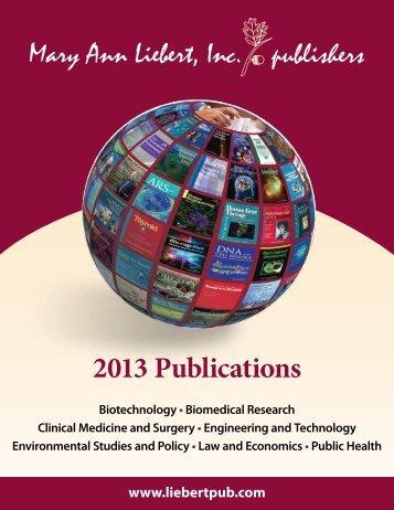 2013 Publications - Mary Ann Liebert, Inc.