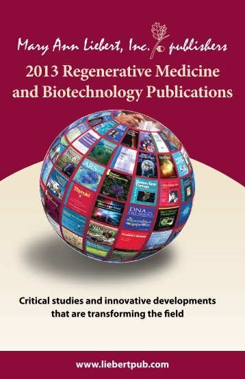 Regenerative Medicine and Biotechnology - Mary Ann Liebert, Inc.