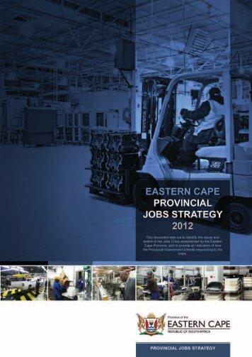 EASTERN CAPE PROVINCIAL JOBS STRATEGY 2012 - Dedea