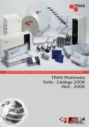 TRIAX Multimedia Tarifa - Catálogo 2008 Abril - 2008