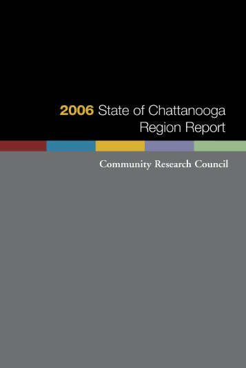 2006 State of Chattanooga - Ochs Center for Metropolitan Studies