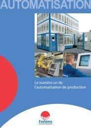 Le numéro un de l'automatisation de production - Fastems
