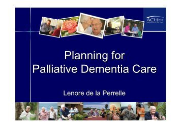 Planning for Palliative Dementia Care - Palliative Care Australia
