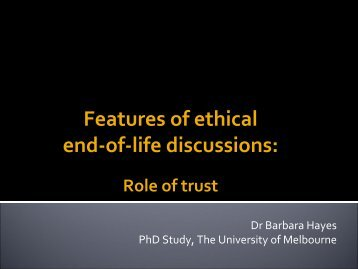 Features of ethical end-of-life discussions: - Palliative Care Australia